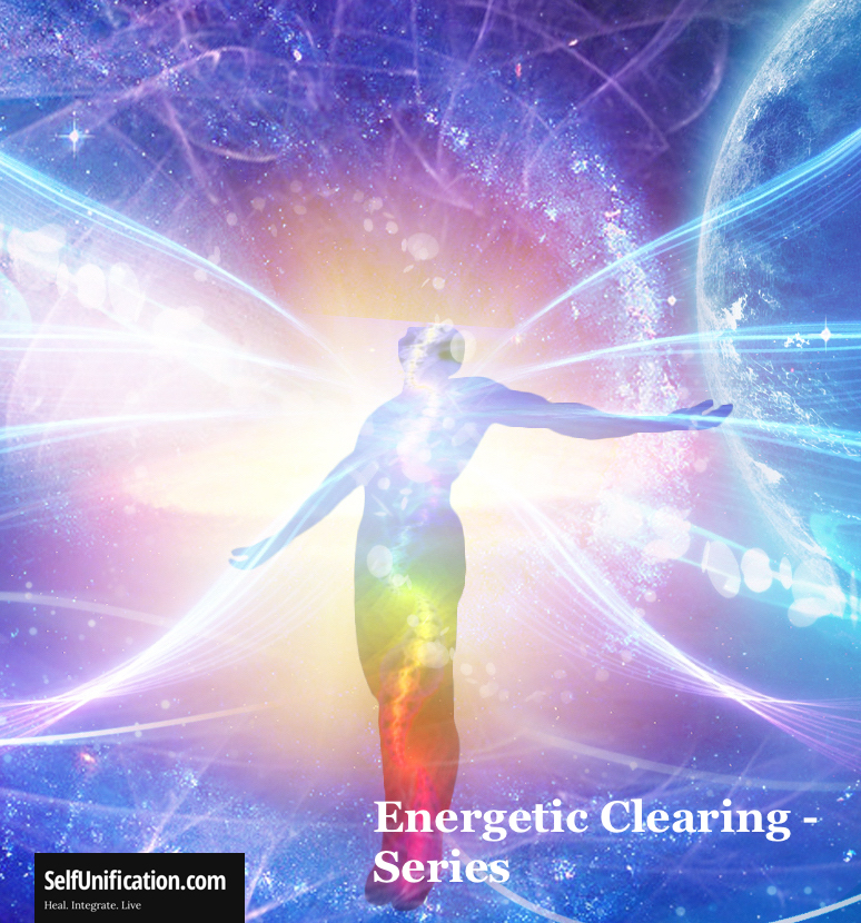 Energetic Clearing Series
